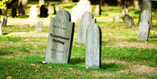 Death of Traditional Selling